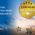 Vietnam airlines đạt chuẩn hãng hàng không quốc tế 4 sao
