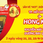 Khuyến mãi Vietjet -Săn vé hot đón Hong Kong